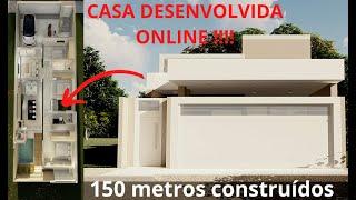 CASA EM TERRENO 8X24 (COM PLANTA HUMANIZADA)   150m² CONSTRUÍDOS  !!!