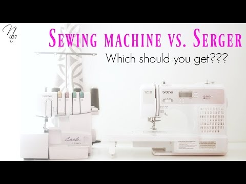 Sewing Machine vs  Serger: What Makes The Difference?