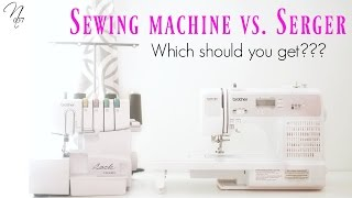 Sewing Machine vs. Serger | Nadira037