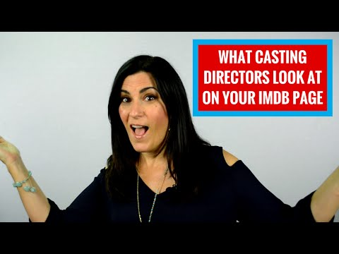 4 Things Casting Directors Look At On Your IMDB Page (Do you have 'em?)