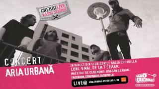 Aria Urbana - Doruri Dub (Live la Radio Guerrilla)