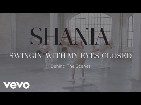 Shania Twain - Swingin' With My Eyes Closed (Behind The Scenes)