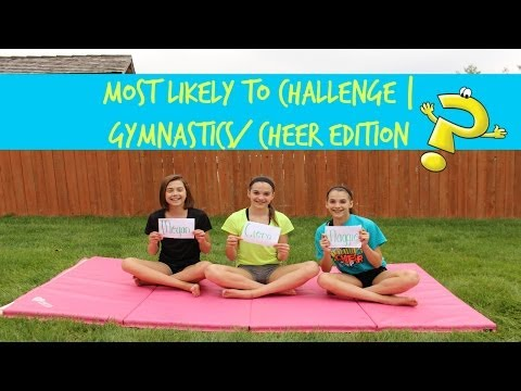 Most Likely to Challenge | Gymnastics and Cheer Edition