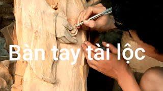 Bàn tay phát tài ♥️ điêu khắc tượng gỗ
