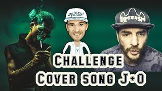 Challenge Cover song J+o
