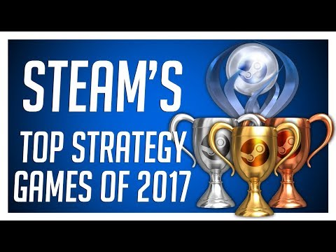 STEAM'S TOP 20 STRATEGY GAMES OF 2017