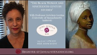 """""""The Black Woman in 19th Century Studies"""" with Gretchen Gerzina"""