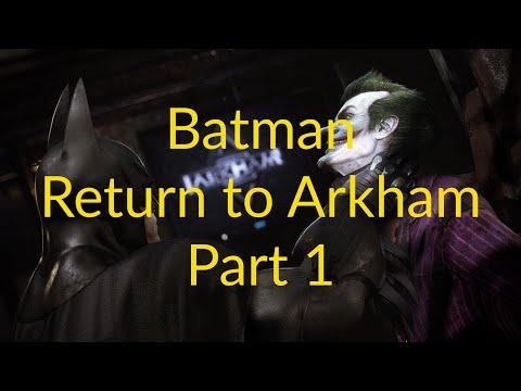 Return to Arkham Asylum