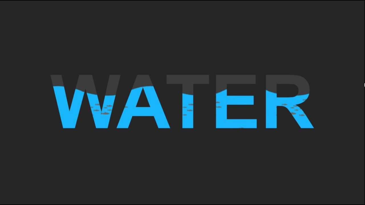 Text filling with water - how's it ? Pure CSS Animation Effects - Without  SVG