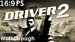 Driver 2 Widescreen Walkthrough
