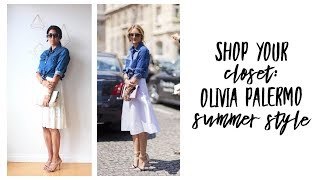 How to Shop Your Closet for Olivia Palermo Summer Style! | Minimalism | Capsule Closet