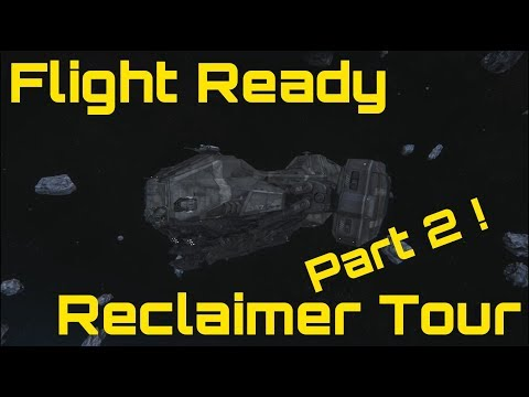 Star Citizen Reclaimer Tour Part 2: The Sequel- I missed all of the cargo areas...