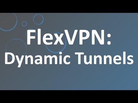 FlexVPN - Dynamic Tunnels & Certificate Auth