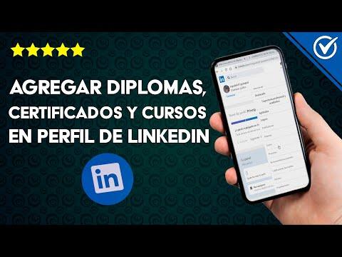 Cómo Agregar Cursos, Certificados y Diplomas a mi Perfil de LinkedIn - Muy Fácil
