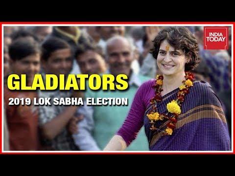 Gladiators | Priyanka Gandhi | 2019 Lok Sabha Election Special