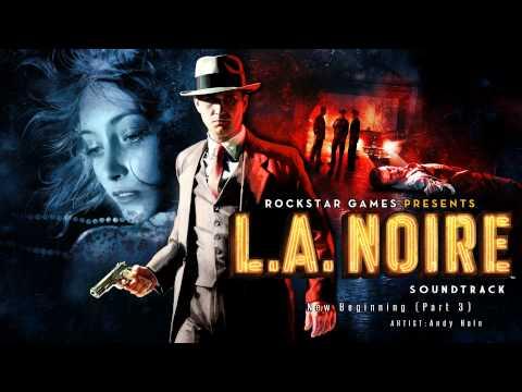 New Beginning (Part 3) - LA Noire Soundtrack