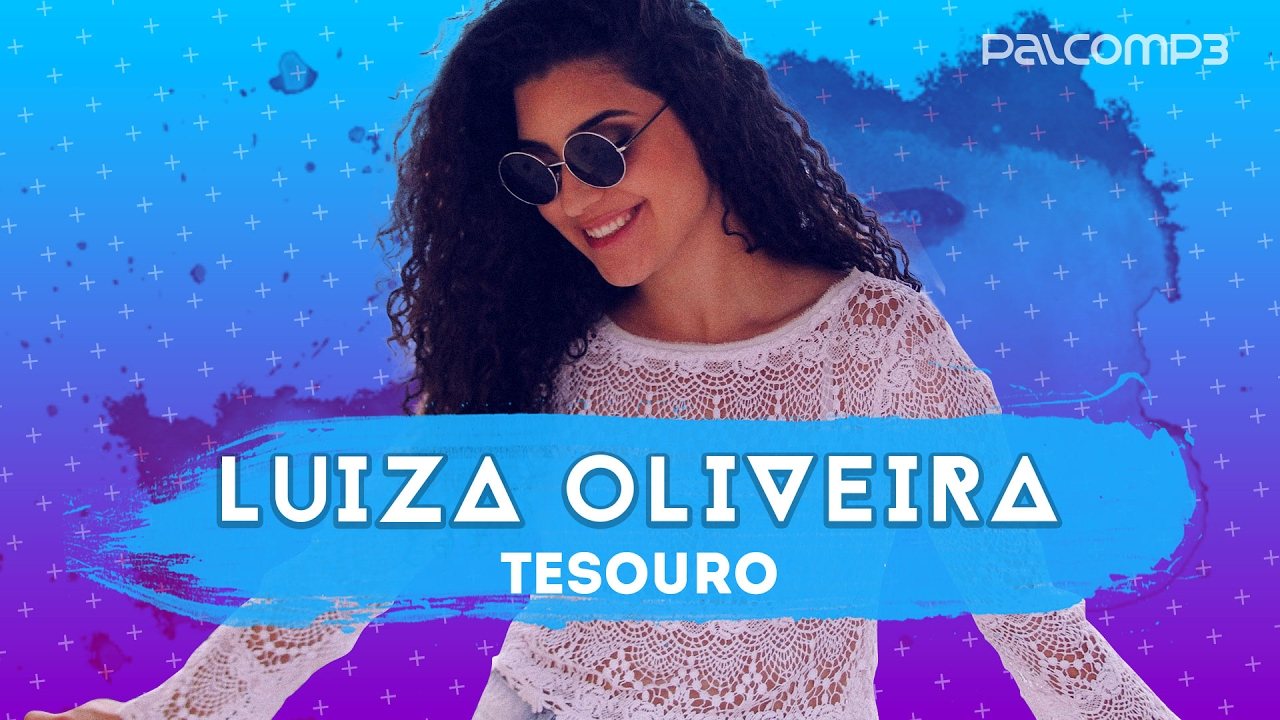 Tesouro Luiza Oliveira Versao Palco Mp3 Youtube