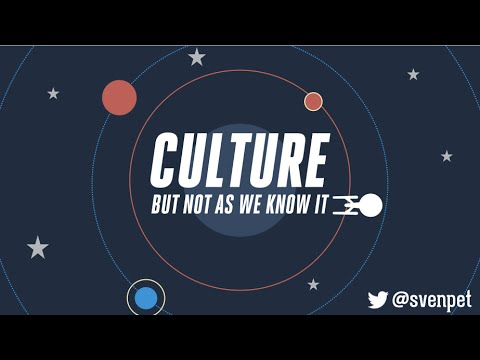 Culture, But Not as You Know It