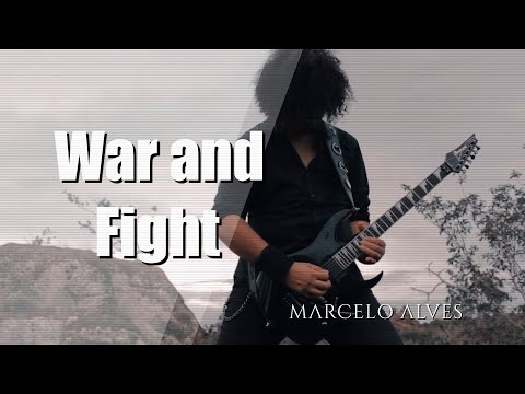 Marcelo Alves - War and Fight