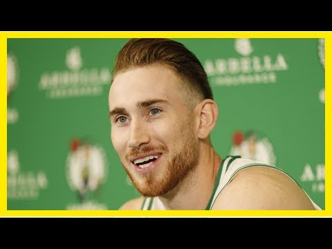 TOP NEWS - Ainge: gordon hayward wants to come back faster than anyone from this injury