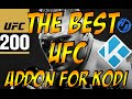 WATCH UFC PPV FREE ON KODI WITH THIS ADDON | WATCH UFC 200!