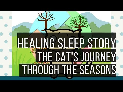 Ericksonian Hypnosis Storytelling: Bedtime Stories: The Cat's Journey Through The Seasons