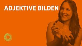 Adjektive bilden auf Deutsch — Learn German with Ida | Ida erklärt