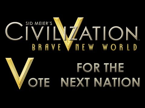 Civilization V - #1 Vote for the next Nation | Victory Condition | Map Type |