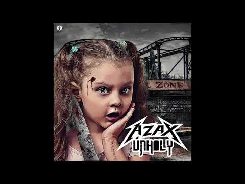 Azax - UnHoly