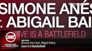 Simone Anes feat. Abigail Bailey - Love is a Battlefield (Original Mix)