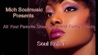 Soul Rnb 7 *