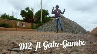 Gbera sodi : d12 ft Gabzgambo