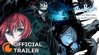 The Ancient Magus' Bride -The Boy from the West and the Knight of the Blue Storm | OFFICIAL TRAILER