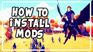 How To INSTALL Mods on TABS ► Totally Accurate Battle Simulator