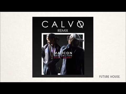 Madcon - Don't Worry (feat. Ray Dalton) (Calvo Remix)