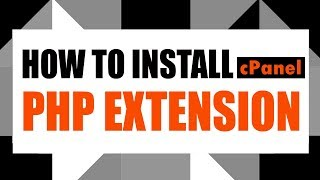 How To Install PHP Extension #cPanel 3 Clicks | 2018