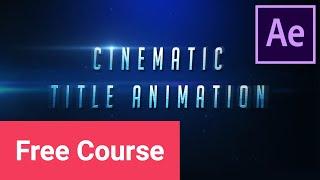 Erstellen Sie eine Filmische Text-Animation in Adobe After Effects