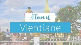 A Tour of Vientiane // Travel Vlog