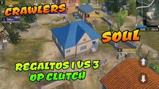 Regaltos 1 vs 3 OP clutch, Soul vs Crawlers Ghoul Gaming League pubg mobile live stream Highlights