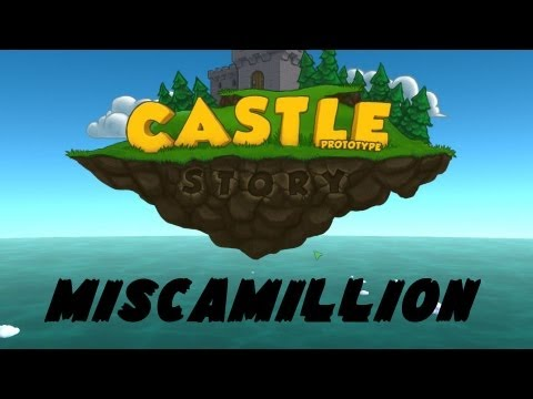 Miscamillion - Castle Story Review (gameplay And First Look)