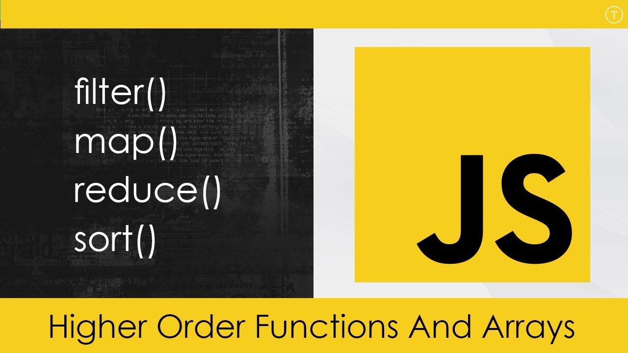 JavaScript Higher Order Functions & Arrays