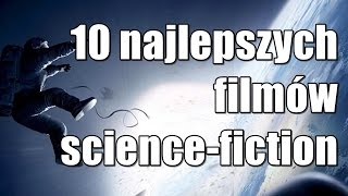 10 najlepszych filmów science - fiction