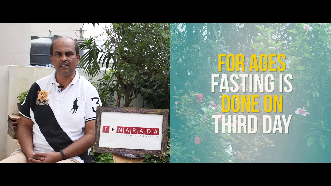 Fast on Tadige (3rd day) and not on Ekadashi (11th day)