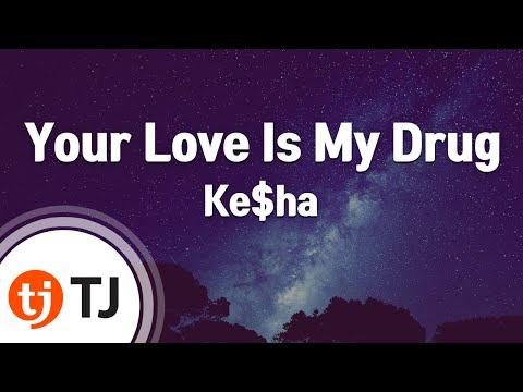 [TJ노래방] Your Love Is My Drug - Ke$ha / TJ Karaoke