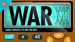 War: Crash Course Statistics #42