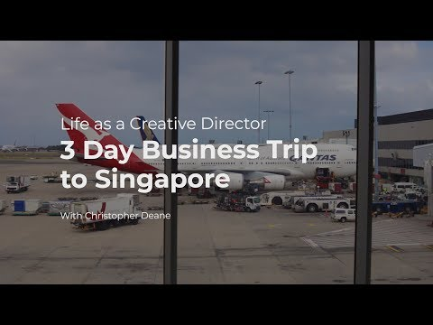 Life as a Creative Director: 3 Day Business Trip to Singapore