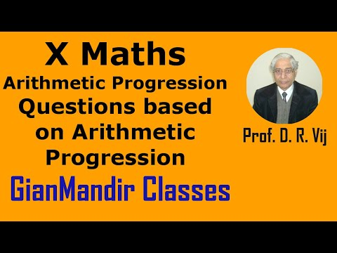 X Mathematics - Arithmetic Progression - Questions based on Arithmetic Progression by Preeti Mam