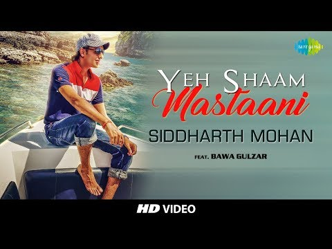 Yeh Shaam Mastani | Cover by Siddharth Mohan |Feat. Bawa Gulzar | HD Video