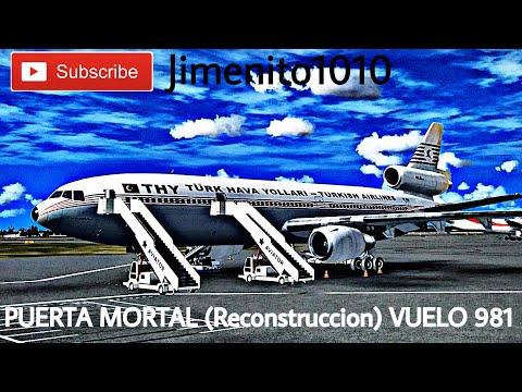 PUERTA MORTAL (Reconstrucción)  VUELO 981 TURKISH AIRLINES