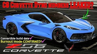 C8 Corvette DYNO numbers LEAKED! Z06 Horsepower REVEALED! Spyder production, Burnout mode, and MORE!